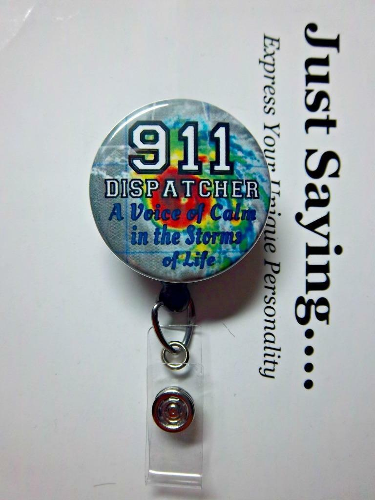 911 Dispatcher A VOICE of Calm.. Hurricance ~ Retractable Reel ID Badge