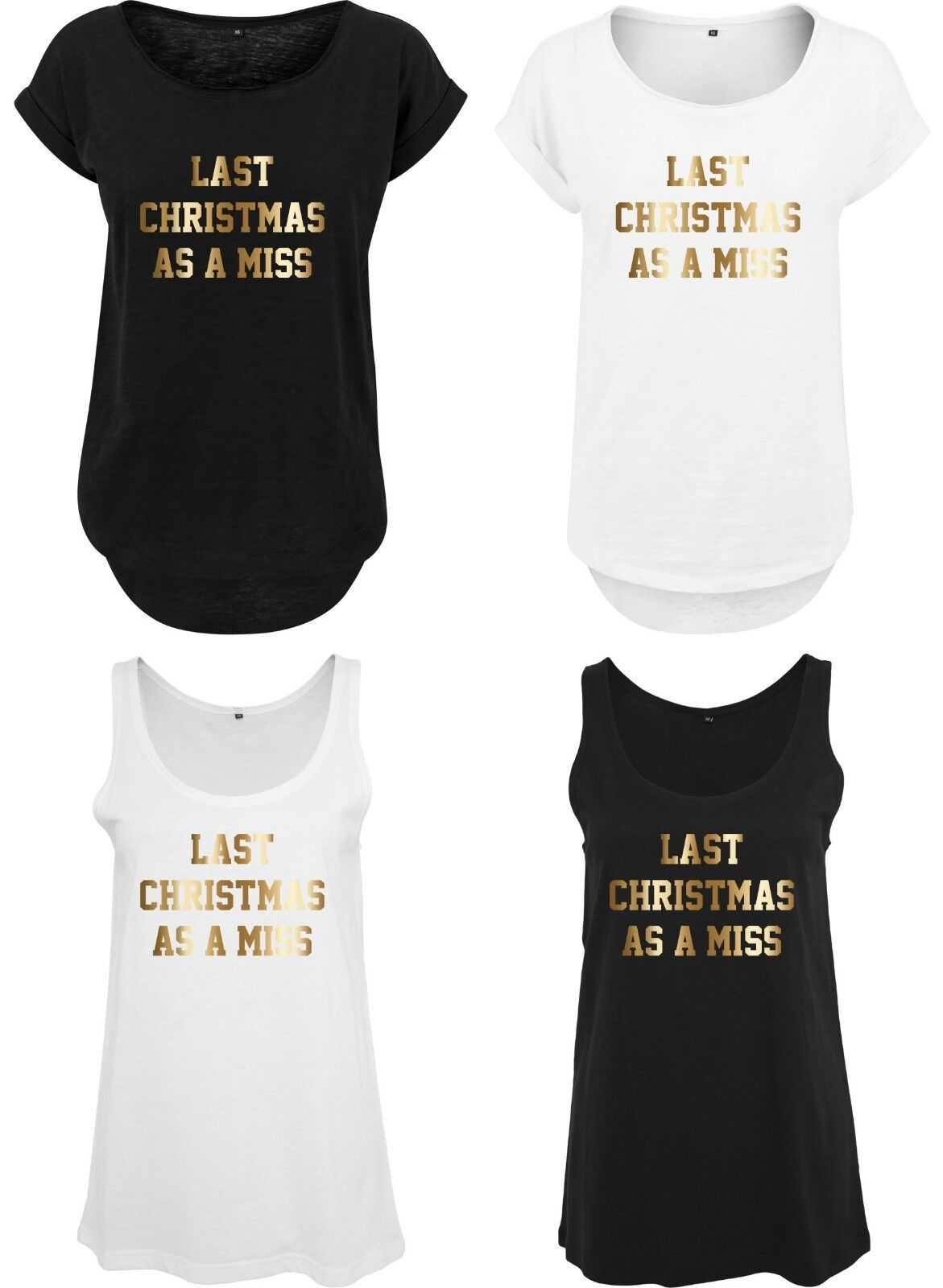 LAST CHRISTMAS AS A MISS Ladies T-Shirt Xmas Bride To Be Hen Wedding Gold