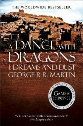 1 of 1 - A Dance With Dragons: Part 1 Dreams and Dust George R.R. Martin Medium Paperback