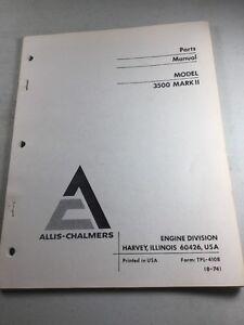 allis chalmers 3500 mark ii engine parts manual ebay rh ebay com Allis Chalmers WD45 Gas Engine Allis Chalmers B Attachments