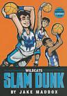 Wildcats Slam Dunk by Jake Maddox (Paperback / softback)