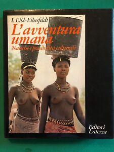 L-avventura-umana-Natura-e-possibilita-culturali-I-Eibl-Eibesfeldt-Laterza