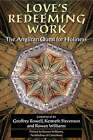 Love's Redeeming Work: The Anglican Quest for Holiness by Oxford University Press (Paperback, 2003)