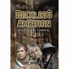 Reckless Ambition 9781441503480 by Rick Incorvia Hardcover