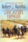 Lancaster's Orphans by Agent Robert J Randisi (Paperback / softback, 2013)