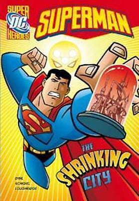 Superman: Shrinking City, the (Super Dc Heroes)