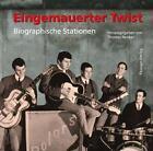 Eingemauerter Twist (2015, Taschenbuch)