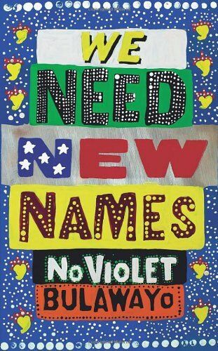 1 of 1 - We Need New Names by Bulawayo, NoViolet 0701188030 The Cheap Fast Free Post