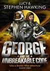 George and the Unbreakable Code von Lucy Hawking und Stephen W. Hawking (2015, Taschenbuch)
