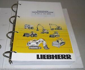 Spare Parts Catalog Pièces de Rechange Liebherr Excavator A 316 Li Stand