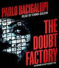 The Doubt Factory by Paolo Bacigalupi (CD-Audio, 2014)