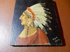 superb naive OIL ON BOARD 1914 (TWH) NATIVE AMERICAN INDIAN ORIGINAL CONDITION