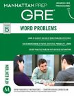 Word Problems GRE Strategy Guide, 4th Edition by Manhattan Prep (Paperback, 2014)