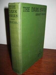 THE-DARK-SWAN-Ernest-Pascal-PHOTOPLAY-1st-Edition-thus-RARE-Classic