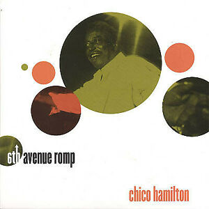 Chico Hamilton 6th Avenue Romp CD w/ Mini-LP Sleeve
