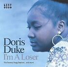 I'm a Loser [The Swamp Dogg Sessions... And More] by Doris Duke (CD, Feb-2005, Kent)