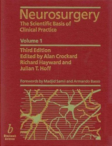 Neurosurgery,The Scientific Basis of Clinical Practice (Third Edition, 2 Volume)