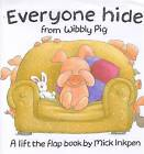 Everyone Hide from Wibbly Pig by Mick Inkpen (Paperback, 1998)