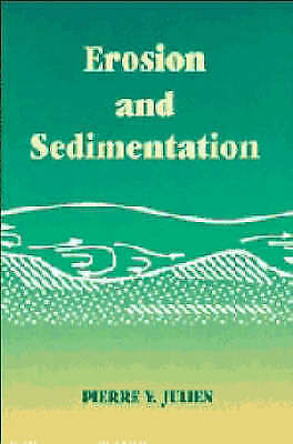 Erosion and Sedimentation by Julien, Pierre Y.
