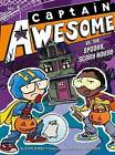 Captain Awesome vs. the Spooky, Scary House by Stan Kirby (Hardback, 2013)