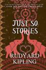 Just So Stories by Rudyard Kipling (Paperback / softback)