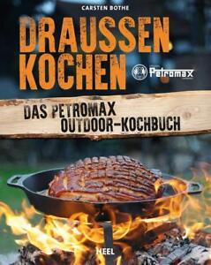 Draußen kochen von Carsten Bothe zum Ducht Oven oder Atago