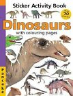 Dinosaurs: with Colouring Pages : Sticker Activity Book by Priddy Books (Paperback, 2010)