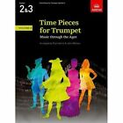 Acceptable Time Pieces for Trumpet Volume 2 Music Through The Ages in 3 Volum