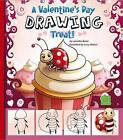 A Valentine's Day Drawing Treat! by Jennifer M Besel (Hardback, 2013)