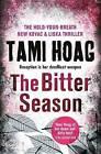 The Bitter Season by Tami Hoag (Hardback, 2016)