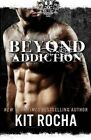 Beyond Addiction by Kit Rocha (Paperback / softback, 2014)