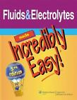 Incredibly Easy! Series#174: Fluids and Electrolytes Made Incredibly Easy! (2010, Paperback, Revised)