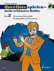 Flute Playing - My Most Beautiful Hobby Volume 2 by Schott (Mixed media product, 2004)