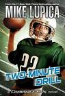 Two-Minute Drill by Mike Lupica (Paperback / softback, 2009)