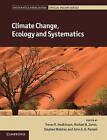 Climate Change, Ecology and Systematics by Cambridge University Press (Hardback, 2011)