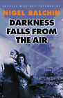 Darkness Falls from the Air by Nigel Balchin (Paperback, 2002)