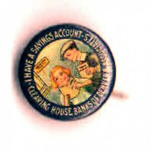 Early-1900s-SAVINGS-Account-Clearing-House-BANK-Denver-amp-Associates-pinback-pin