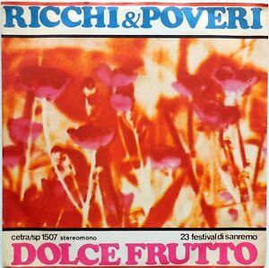 DISCO VINILE 45 GIRI RICCHI & POVERI DOLCE FRUTTO GRAZIE MILLE ITALY 1973 - Italia - DISCO VINILE 45 GIRI RICCHI & POVERI DOLCE FRUTTO GRAZIE MILLE ITALY 1973 - Italia