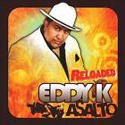 Asalto: Reloaded * by Eddy-K (CD, Jun-2010, Sony Music Distribution (USA))