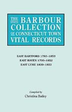 The Barbour Collection of Connecticut Town Vital Records [Vol. 10] East