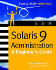 Solaris 9 Administration: A Beginner's Guide by Paul Watters (Paperback, 2002)