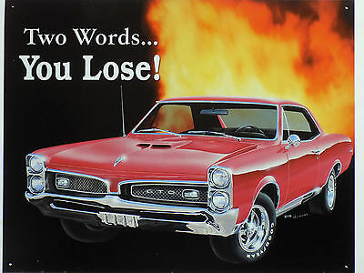 Metal Plate Vintage Pontiac Gto You Lose Other Collectible Ads 15 11/16x11 13/16in Removing Obstruction
