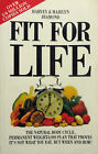 Fit for Life Pb: The Natural Body Cycle, Permanent Weight-Loss Plan That Proves it's Not What You Eat, but When and How] by Diamond (Paperback, 1989)