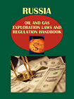 Russia Oil and Gas Exploration Laws and Regulation Handbook by Usa Ibp Usa (Paperback / softback, 2010)