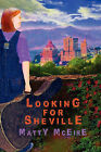 Looking for Sheville by Matty McEire (Paperback / softback, 2010)