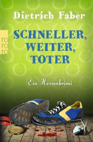 1 von 1 - Schneller, weiter, toter von Dietrich Faber (2016, Taschenbuch); UNGELESEN