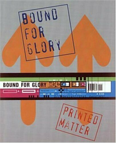 Bound for Glory  Printed Matter