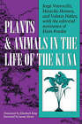 Plants and Animals in the Life of the Kuna by Valerio Nunez, Jorge Ventocilla, Heraclio Herrera (Paperback, 1995)