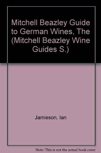 Ian Jamieson's guide to the wines of Germany By Ian Jamieson