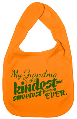 "Grandmother Baby Bib /""My Grandma is the kindest sweetest person EVER/"" Gran Gift"